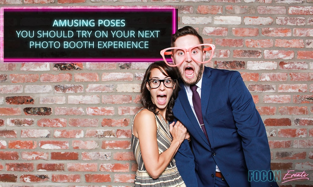 Amusing Poses You Should Try on Your Next Photo Booth Experience