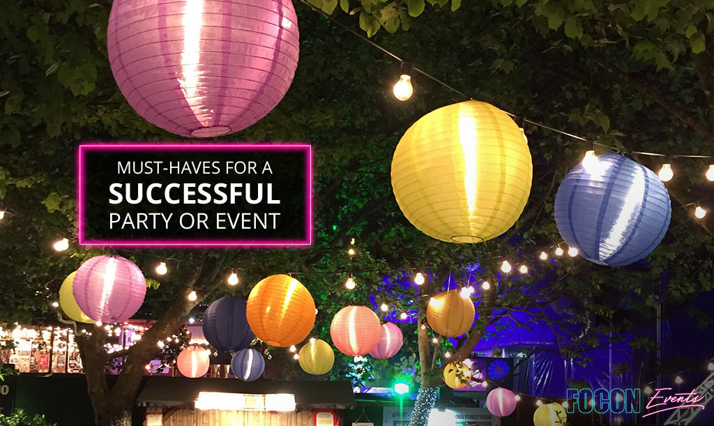 Must-Haves for a Successful Party or Event