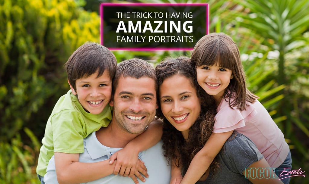 The Trick to Having Amazing Family Portraits