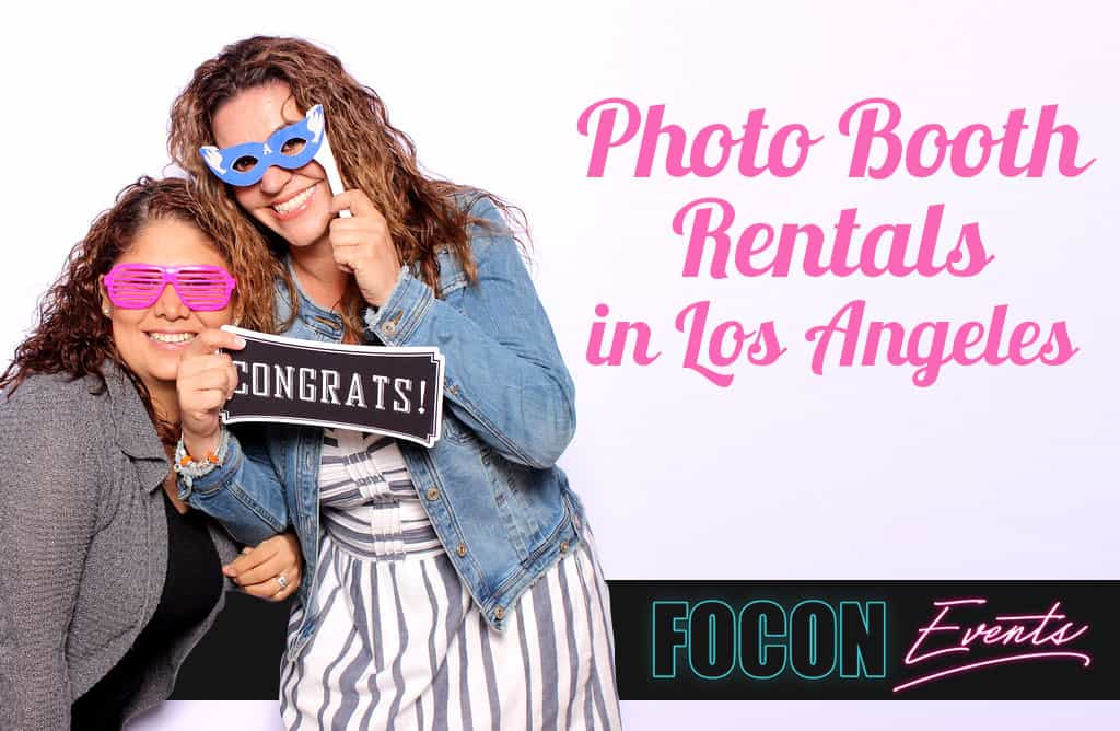 Photo Booth Rentals in Los Angeles -[Make Your Special Day Unique]